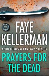 Prayers for the Dead (ebok) av Faye Kellerman