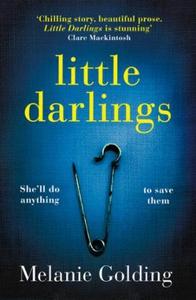 Little Darlings (ebok) av Melanie Golding