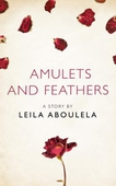 Amulets and Feathers