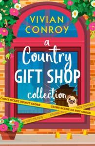 A Country Gift Shop Collection (ebok) av Vivi