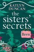 The Sisters' Secrets: Reen