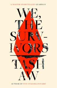 We, The Survivors (ebok) av Tash Aw