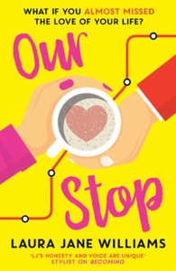 Our Stop (ebok) av Laura Jane Williams