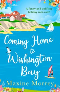 Coming Home to Wishington Bay (ebok) av Maxin