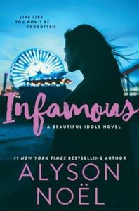 Infamous (ebok) av Alyson Noël