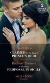 Claimed For The Desert Prince's Heir / A Shocking Proposal In Sicily