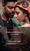 Indian Prince's Hidden Son / Craving His Forbidden Innocent