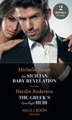 Her Sicilian Baby Revelation / The Greek's One-Night Heir