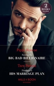 Taming The Big Bad Billionaire / The Flaw In His Marriage Plan