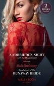 A Forbidden Night With The Housekeeper / Revelations Of His Runaway Bride