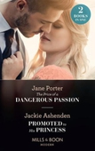 The Price Of A Dangerous Passion / Promoted To His Princess