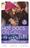 Hot Docs On Call: His Christmas Wish