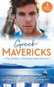 Greek Mavericks: The Greek's Unforgettable Secret