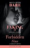 Faking It / Forbidden Sins