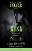 The Risk / Friends With Benefits