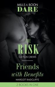 The Risk / Friends With Benefits (ebok) av Ca