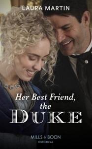Her Best Friend, The Duke (ebok) av Laura Mar
