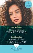 The Nurse's Christmas Temptation / A Mistletoe Kiss For The Single Dad