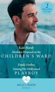 Mistletoe Proposal On The Children's Ward / T