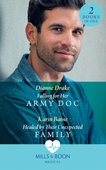 Falling For Her Army Doc / Healed By Their Unexpected Family