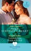 Winning The Surgeon's Heart / Conveniently Wed In Paradise