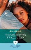 Awakened By Her Brooding Brazilian