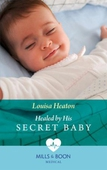 Healed By His Secret Baby