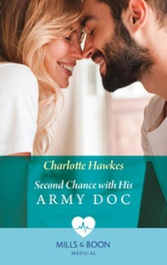 Second Chance With His Army Doc (ebok) av Cha