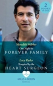 One Night To Forever Family / Tempted By The Heart Surgeon