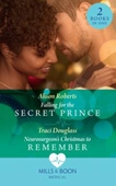Falling For The Secret Prince / Neurosurgeon's Christmas To Remember
