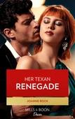 Her Texas Renegade