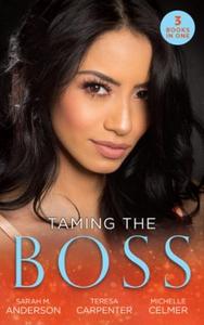 Taming The Boss (ebok) av Sarah M. Anderson,