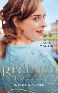Regency Rogues: Wives Wanted (ebok) av Laura