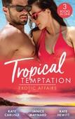 Tropical Temptation: Exotic Affairs