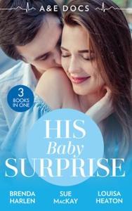 A &E Docs: His Baby Surprise (ebok) av Brenda