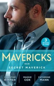 Mavericks: Her Secret Maverick (ebok) av Chri