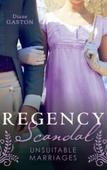 Regency Scandal: Unsuitable Marriages