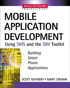 Mobile Application Development with SMS and the