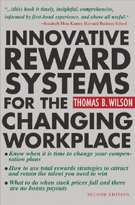 Innovative Reward Systems for the Changing Work