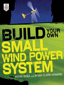 Build Your Own Small Wind Power System (e-bok)