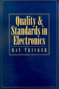 Quality and Standards in Electronics (e-bog) af Ray Tricker