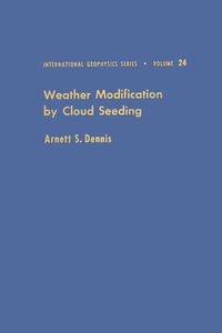 Weather Modification by Cloud Seeding (e-bok) a