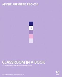 Adobe Premiere Pro CS4 Classroom in a Book (e-b