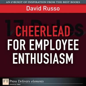 Cheerlead for Employee Enthusiasm (e-bok) av Da