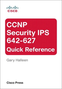 CCNP Security IPS 642-627 Quick Reference (e-bo