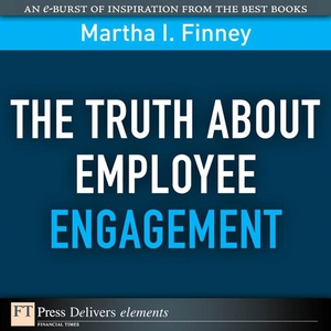 The Truth About Employee Engagement (e-bok) av