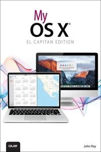 My OS X (El Capitan Edition) (e-bok) av John Ra