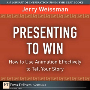 Presenting to Win (e-bok) av Jerry Weissman