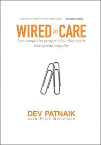 Wired to Care (e-bok) av Dev Patnaik