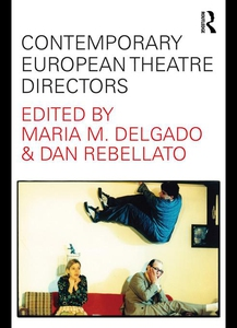 Contemporary European Theatre Directors (e-bok)